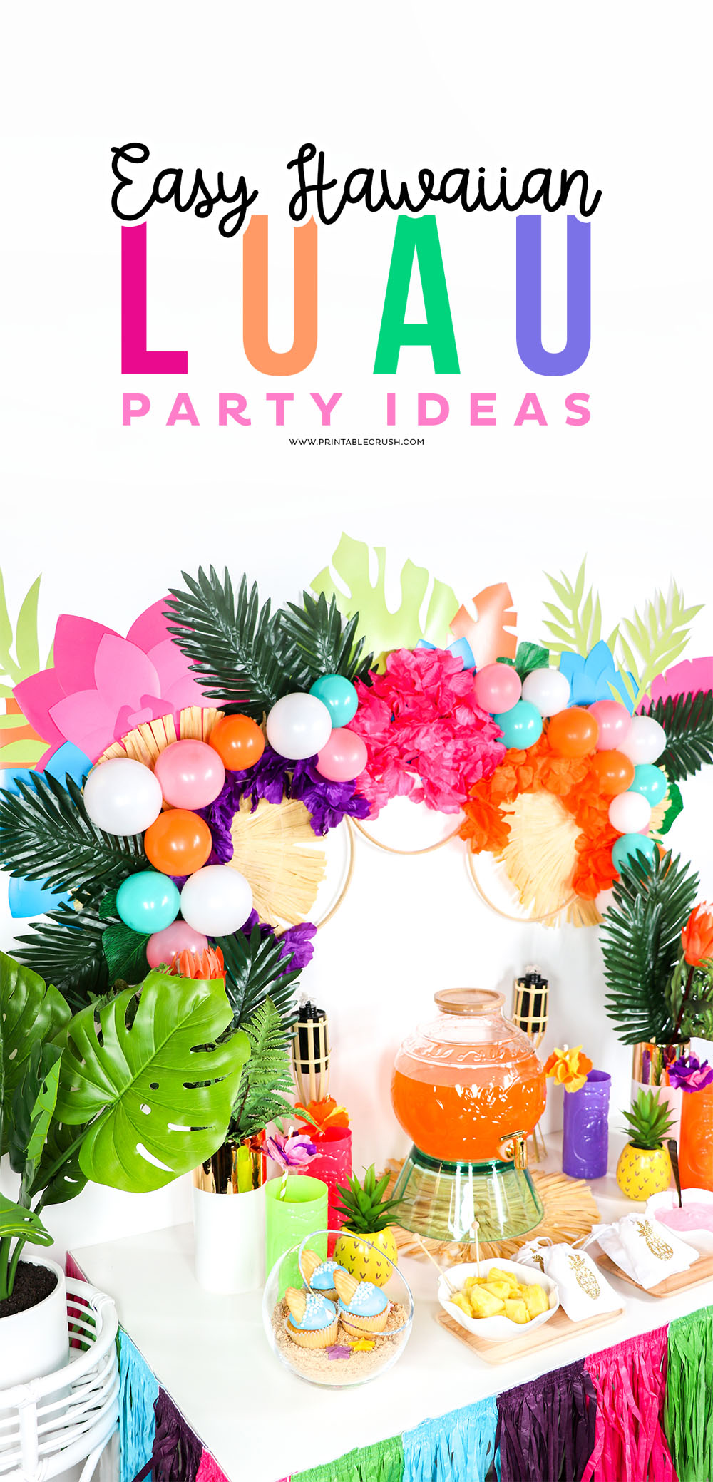 Learn how YOU can throw this Luau Party in ONE DAY with party tips by Printable Crush!