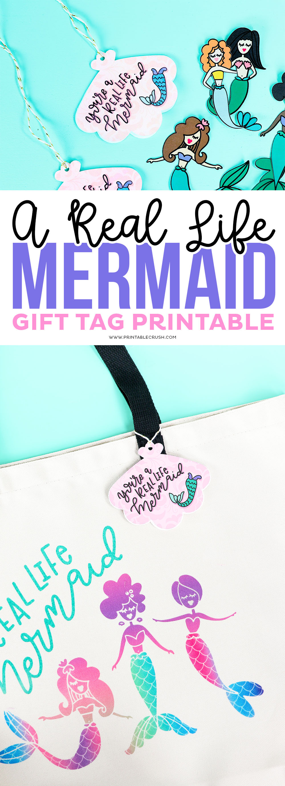 You're a Real Life Mermaid Gift Tag Printable Download