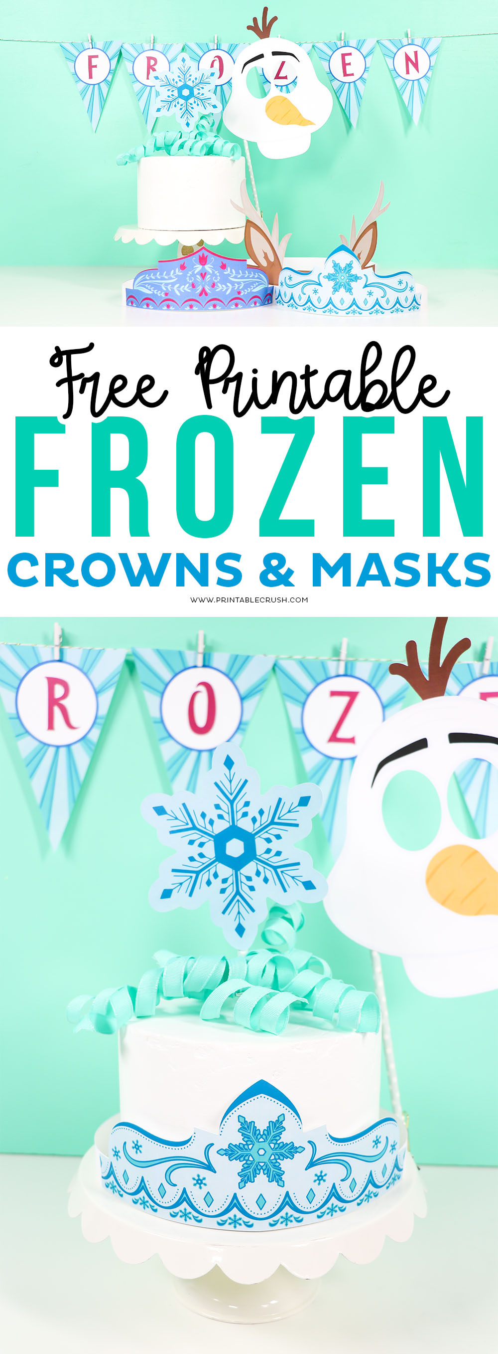 Free Frozen Party Printables - Anna, Esla, and Sven Crowns with Olaf Mask and Snowflake toppers...plus a cute Frozen party banner.