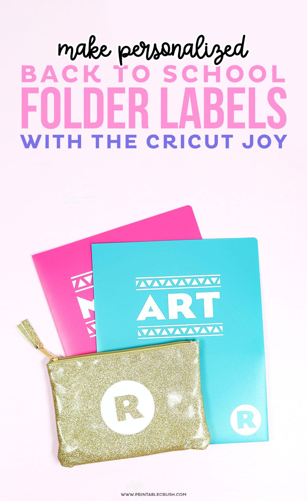 Cricut Joy Back to School Folders DIY - Printable Crush