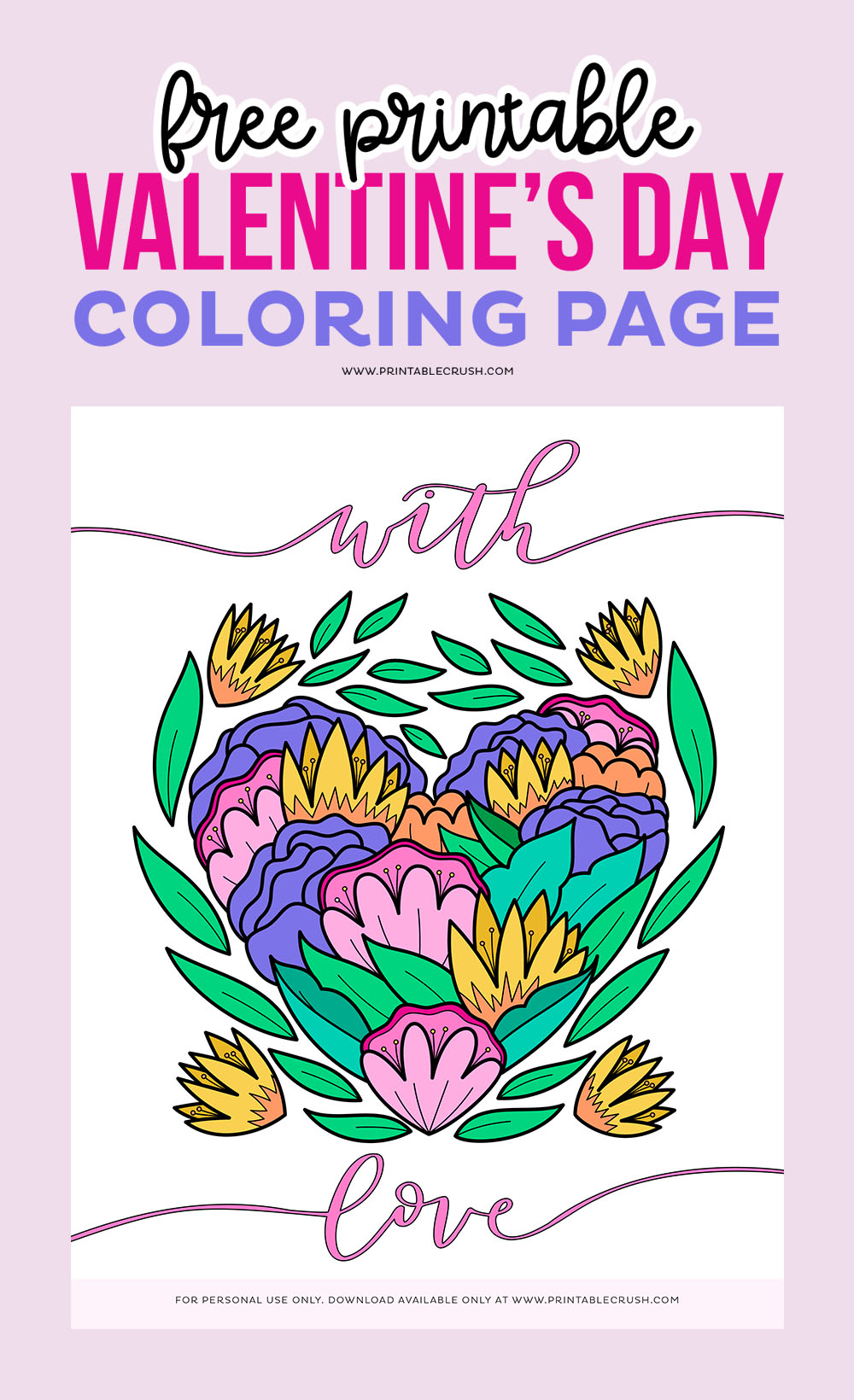 Free Printable Valentine's Day coloring Page - Free Coloring Page - Free Heart Coloring Page - Printable Crush