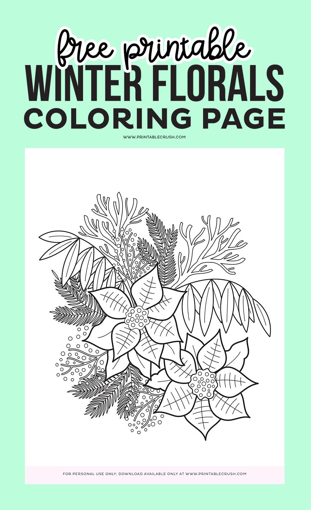 Free Printable Winter Flroals Coloring Page - Winter Florals Coloring Sheet - Free Coloring Sheet - Printable Crush