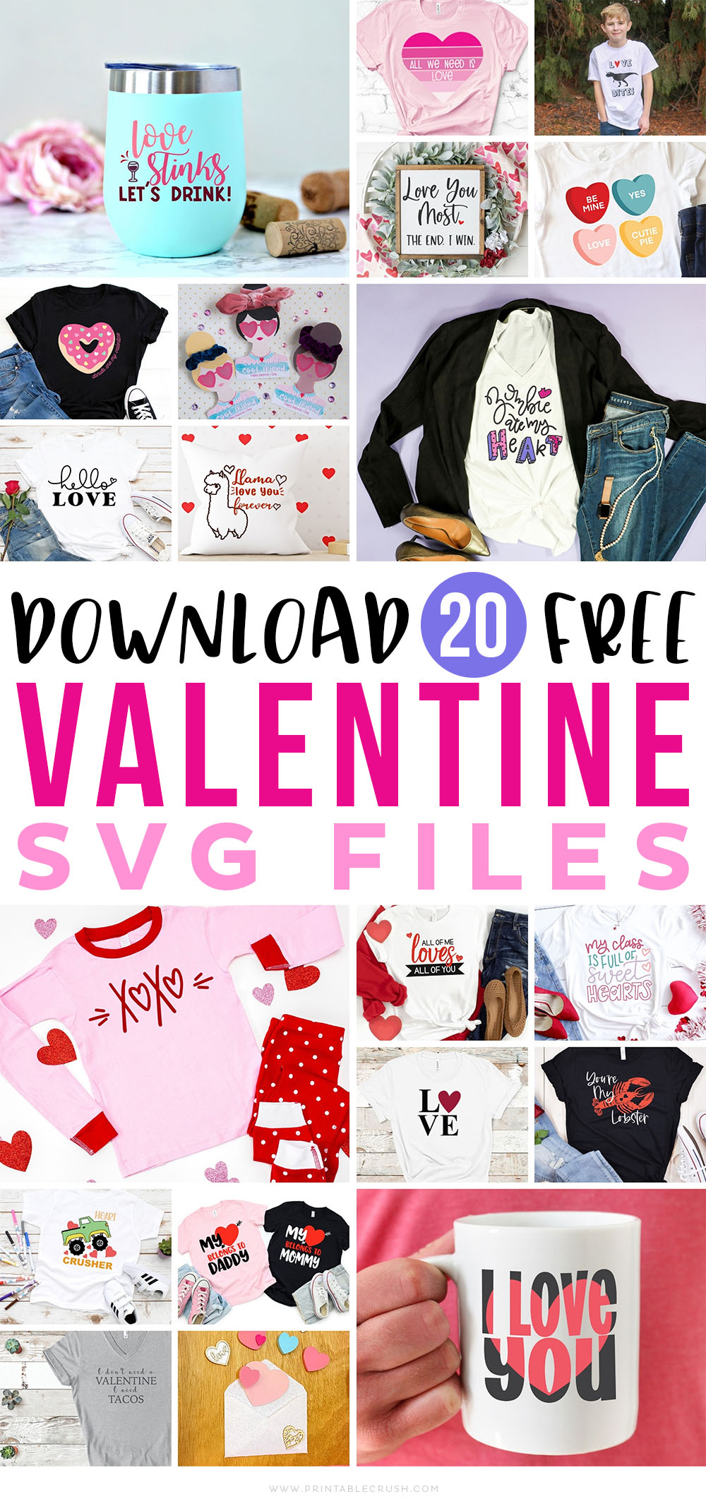 20 Free Valentine SVG Files - Valentine Cricut Projects - Valentine SVGs - Free SVG Files for Valentine's Day - Printable Crush