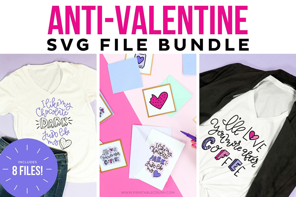 Anti-Valentine SVG Bundle -Commercial license SVG bundle for Valentine's Day - Printable Crush