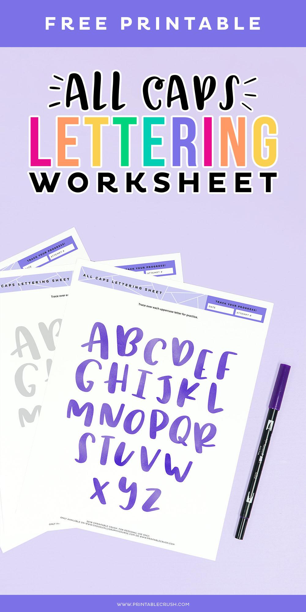 Brush Lettering Tutorial for All Caps - Print Lettering - Tombow Dual Brush Pen Lettering Worksheets - Printable Crush