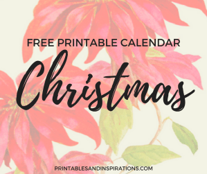 Free printable Christmas calendar, with inspirational quote, poinsettia flower, for the holidays