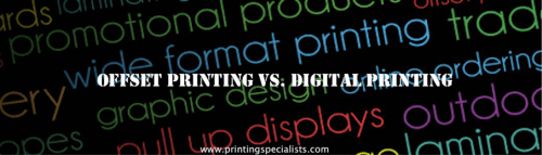Offset Printing vs. Digital Printing