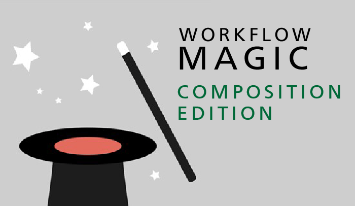 The Magic of Composition in Your Workflow!