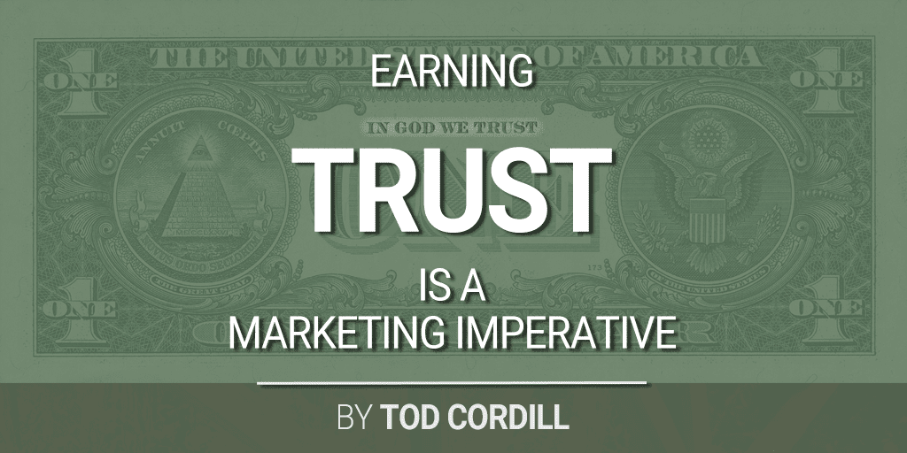 Earning Trust is a Marketing Imperative