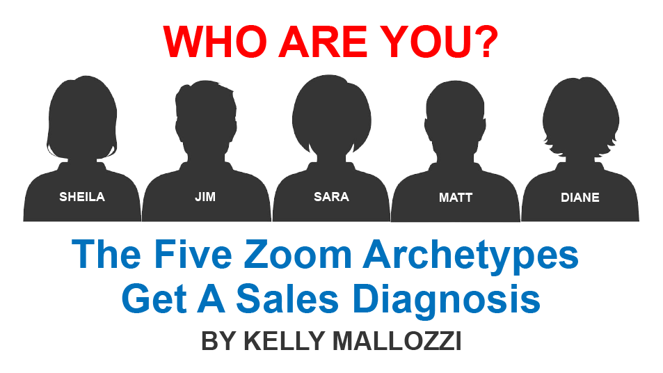 The Five Zoom Archetypes Get A Sales Diagnosis