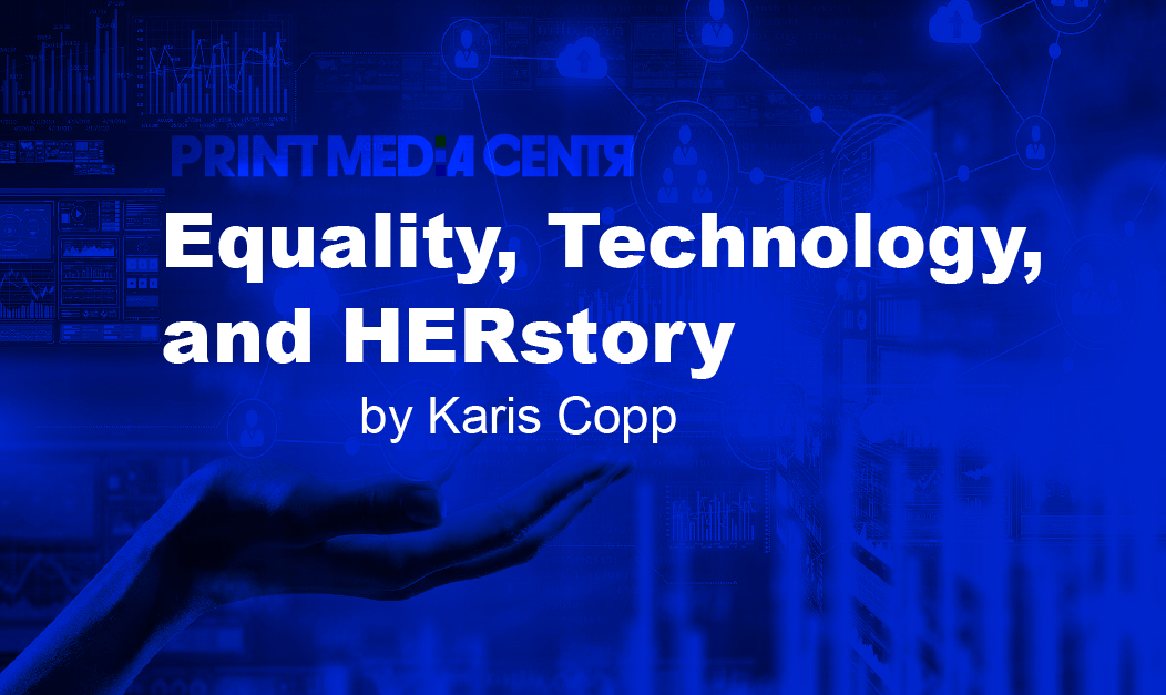 Equality, Technology, and HERstory