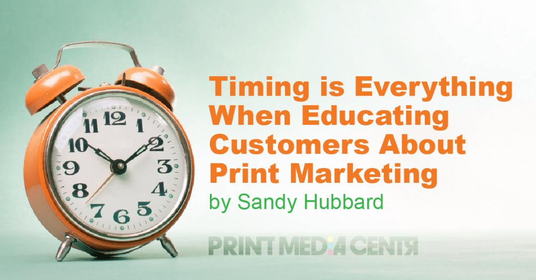 Educating Customers about print marketing for print sales success