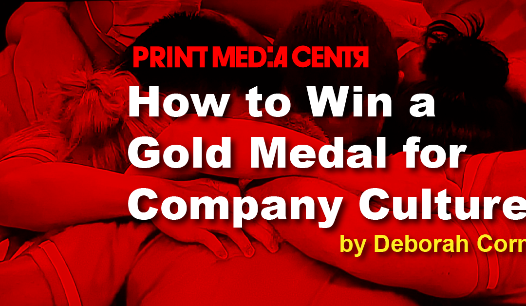 How to Win a Gold Medal for Company Culture