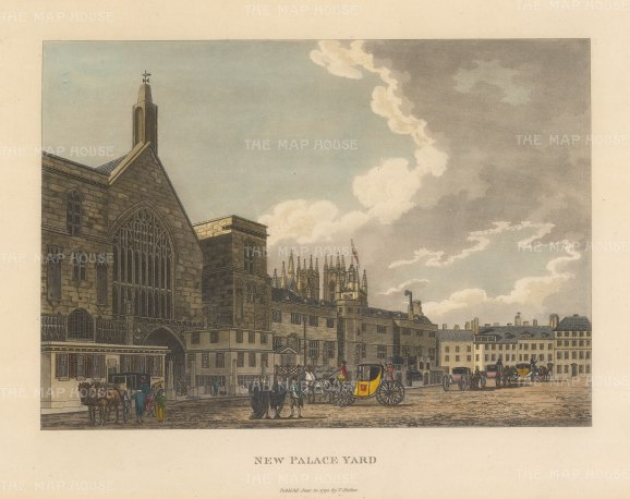 "Malton: New Palace Yard, Westminster. 1792. A hand coloured original antique aquatint. 14"" x 11"". [LDNp3301]"
