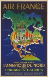 L'Amrique du Nord: Poster map of North America promoting Air France, and its partnership with multiple American regional airlines.