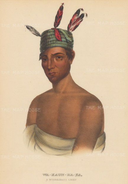 Wa-Kaun-Ha-Ka: A Winnebago Chief.