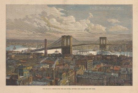 "Illustrated London News: Brooklyn Bridge, New York City. 1883. A hand coloured original antique wood engraving. 14"" x 10"". [USAp5028]"