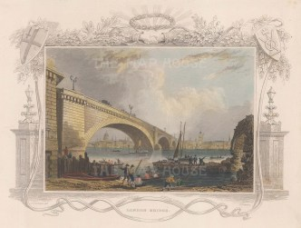 "Tombleson: London Bridge. c1840. A hand coloured original antique steel engraving. 9"" x 7"". [LDNp9936]"