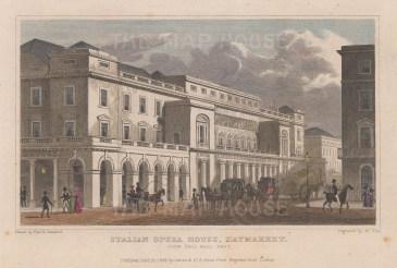 "Shepherd: Italian Opera House, Haymarket. 1827. A hand coloured original antique steel engraving. 6"" x 5"". [LDNp9999]"