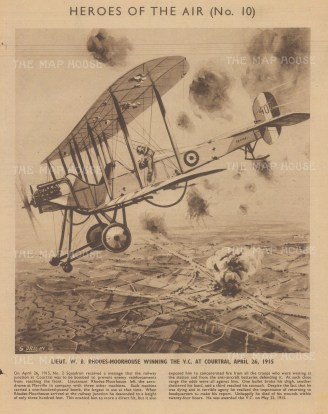 Lieut. WB Rhodes-Moorhouse winning the VC over Courtrai in 1915. With text describing the battle.