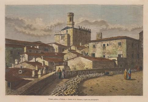 "Garnier: Palazzo Pubblico., Volterra. 1876. A hand coloured original antique wood engraving. 10"" x 7"". [ITp1940]"