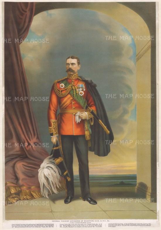 General Viscount Kitchener of Kartoum, G.C.B., G.C.M.G. With details on the General below.