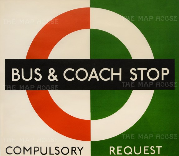 """Bus and Coach Stop: Request. Signage designed for London Transport by Hans Schlegel under the pseudonym """"Zero""""."""