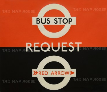 """Bus Stop: Request. Red Arrow. Signage designed for London Transport by Hans Schlegel under the pseudonym """"Zero""""."""