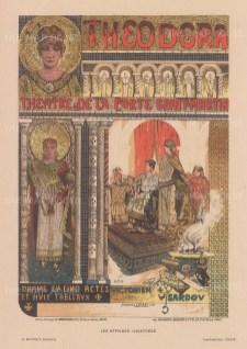 Theatre de la Porte Saint-Martin. Advertisement for Victorien Sardou's life of the Byzantine Empress Theodora played by Sarah Bernhard. Designed by Manuel Orazi and August Francois-Mariet Gorguet.