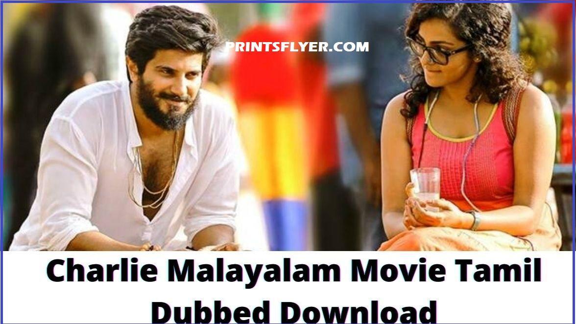 Charlie Malayalam Movie Download isaimini