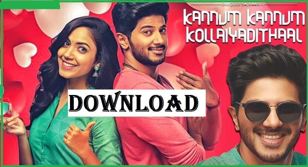 Kannum Kannum Kollaiyadithaal Movie Download Moviesda