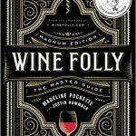 Wine Folly Magnun Edition