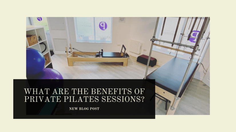 What are the benefits of Private Pilates sessions
