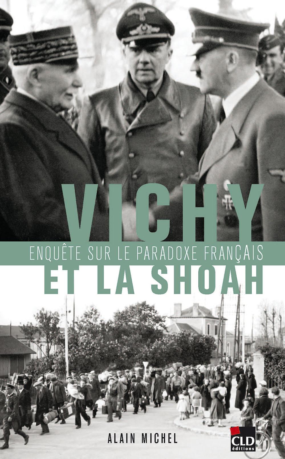 https://i1.wp.com/prisons-cherche-midi-mauzac.com/wp-content/uploads/2012/03/vichy-et-la-shoah-le-paradoxe-francais.jpg