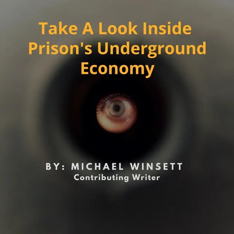 Take A Look Inside Prison's Underground Economy