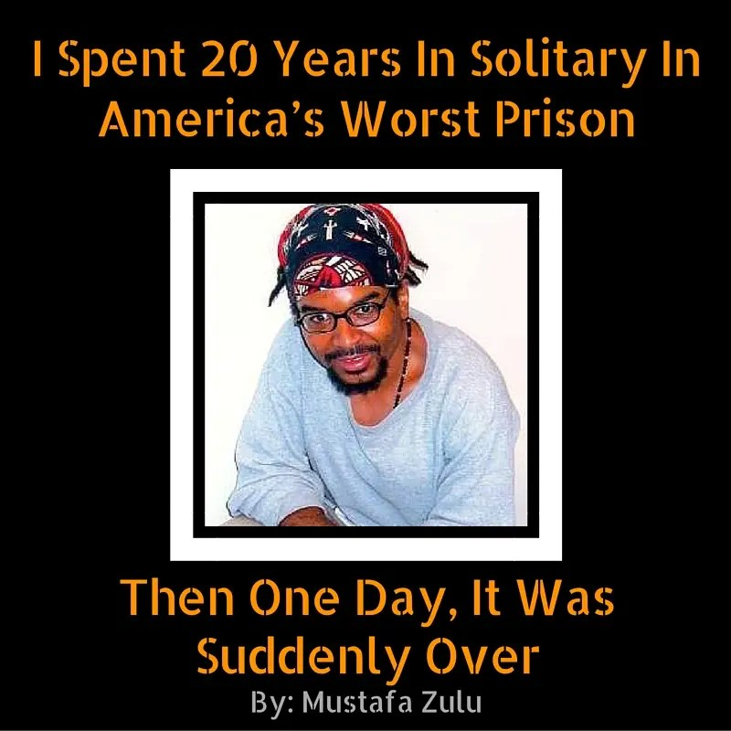 I Spent 20 Years In Solitary in America's Worst Prison