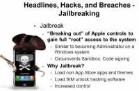 Essence and benefits of jailbreak