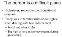 Frustrating aspects of border situation