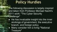 Policy hurdles, according to Michael Nacht