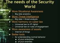 The needs of the security world
