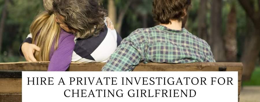 private-investigator-cheating-girlfriend