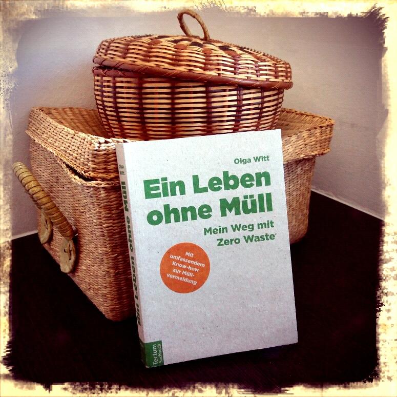 Olga Witt: Ein Leben ohne Müll