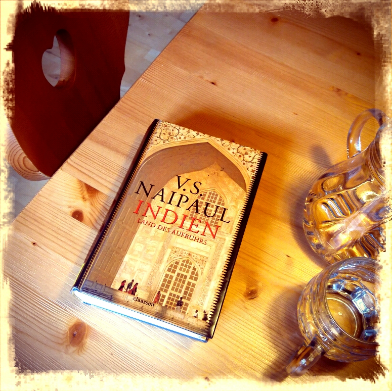 V.S.Naipaul Indien -Land des Aufruhrs, Reportage
