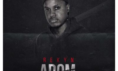 Rekyn - Adom: Musician Rekyn Releases his first single for the year 2019