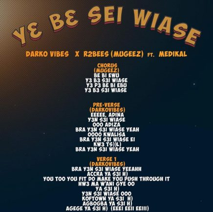Darko vibes - Y3 BE SEI WIASE ft. Mugeez and Medikal: Hip-hop artiste, Darko vibes is out with a new song.