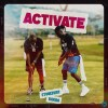 Stonebwoy-Activate ft. Davido