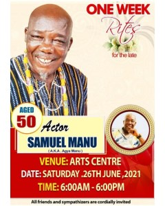 Date For The One Week Observation Of Popular Kumawood Actor, Agya Manu Announced