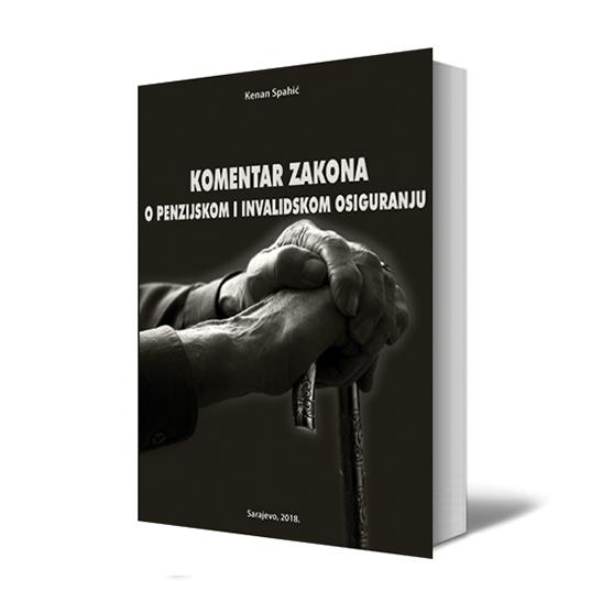 KOMENTAR ZAKONA O PENZIJSKOM I INVALIDSKOM OSIGURANJU 547×547