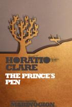 The Prince's Pen by Horatio Clare