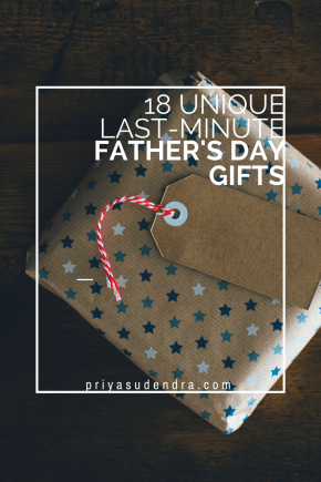 18 Unique Last-Minute Father's Day Gifts